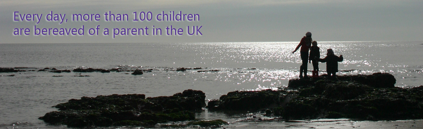 Every day more than 100 children are bereaved of a parent in the UK
